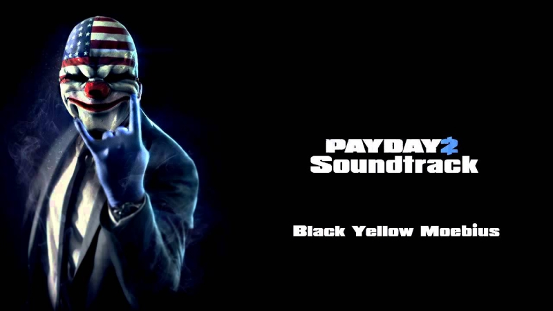 OST PAYDAY 2 - Black Yellow Moebius Remix Material