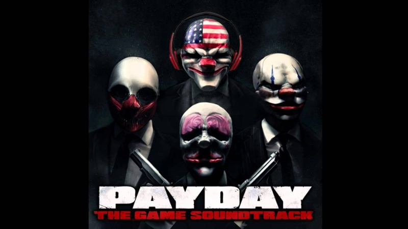 PAYDAY 2 Soundtrack - Heist Successful