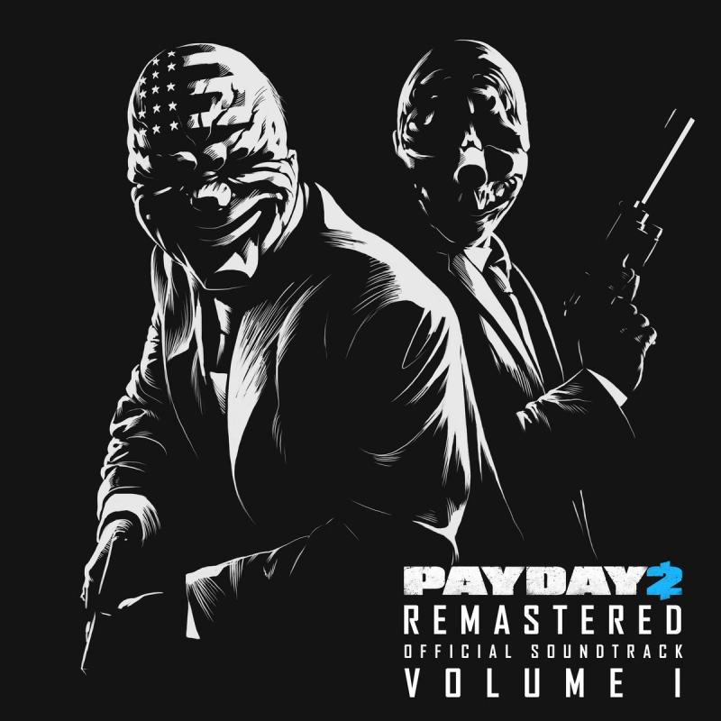 PAYDAY 2 Soundtrack - Track 1