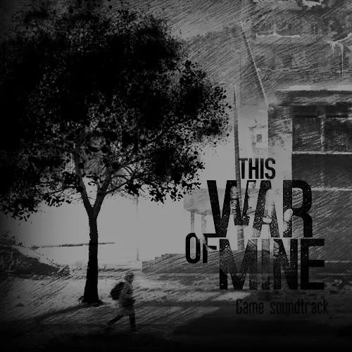 PIOTR MUSIAL - This War of Mine