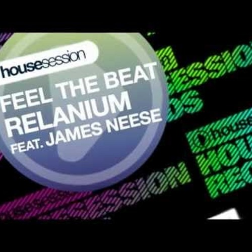 Relanium - Feel the Beat feat. James Neese [Incognet Remix]