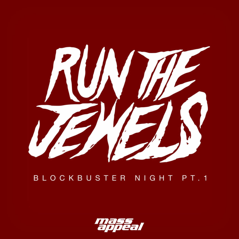 Run The Jewels - Blockbuster Night Need for Speed 2015 OST