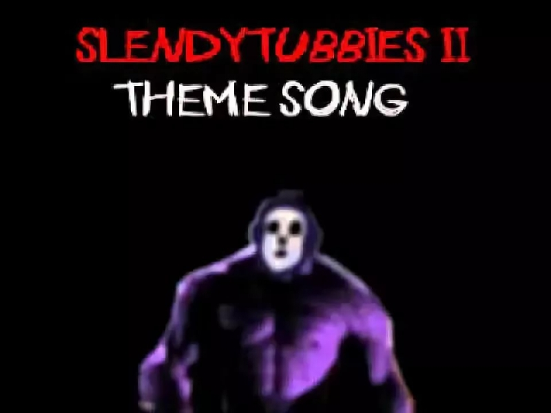 Slendytubbies theme - Slendytubbies