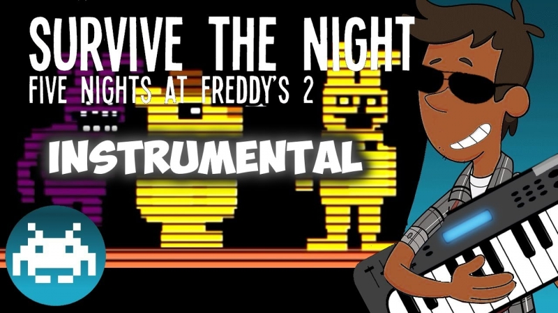 Survive the Night (Five Nights at Freddy's 2 Song) - Survive the Night Five Nights at Freddy\'s 2 Song
