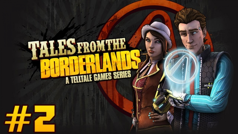 Tales From the Borderlands Episode 2 - The Galatarium Trust Fiona