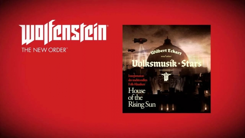 The Animals - House of Rising Sun Wolfenstein The New Order OST