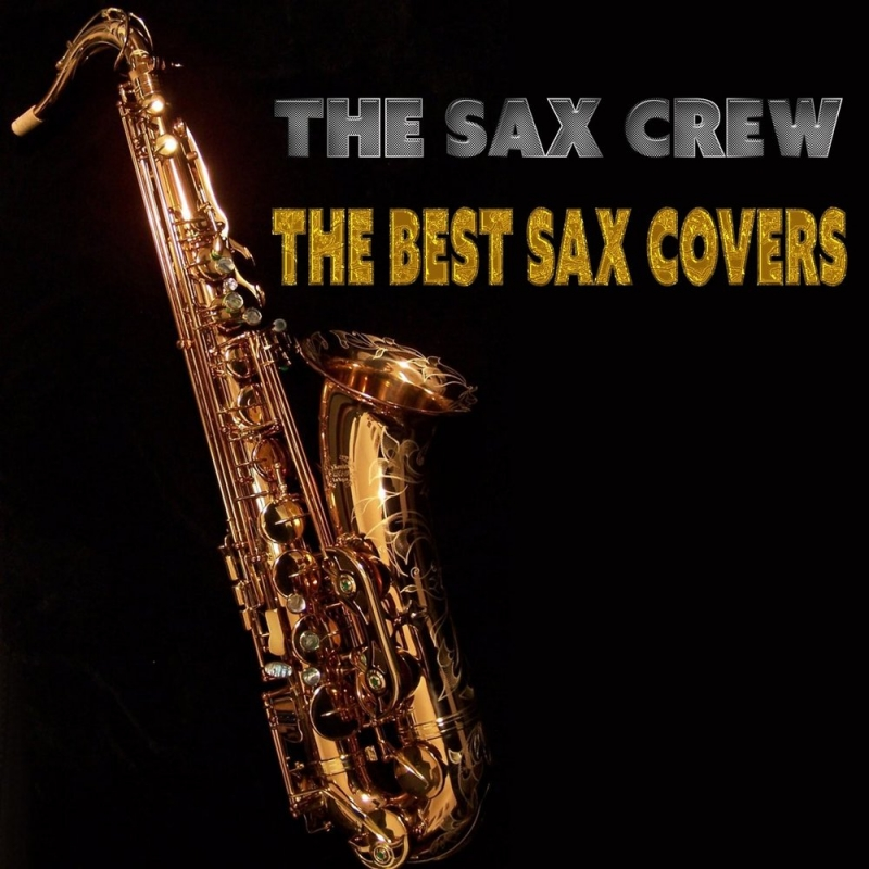 The Sax Crew - You're Beautiful