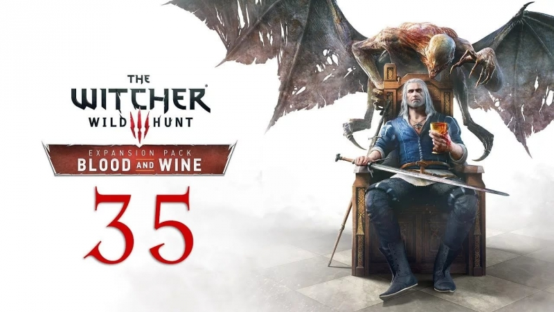 The Witcher 3 [Blood And Wine] - Fanfares and Flowers