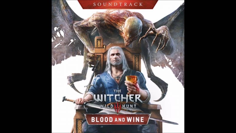 The Witcher 3 Wild Hunt Blood and Wine - Main Theme eng