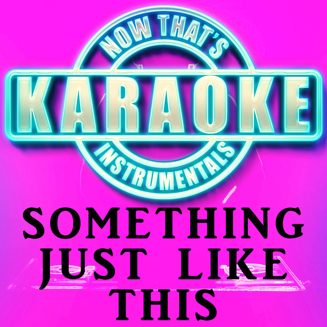 Unknown artist - Something Just Like This Originally Performed by The Chainsmokers & Coldplay