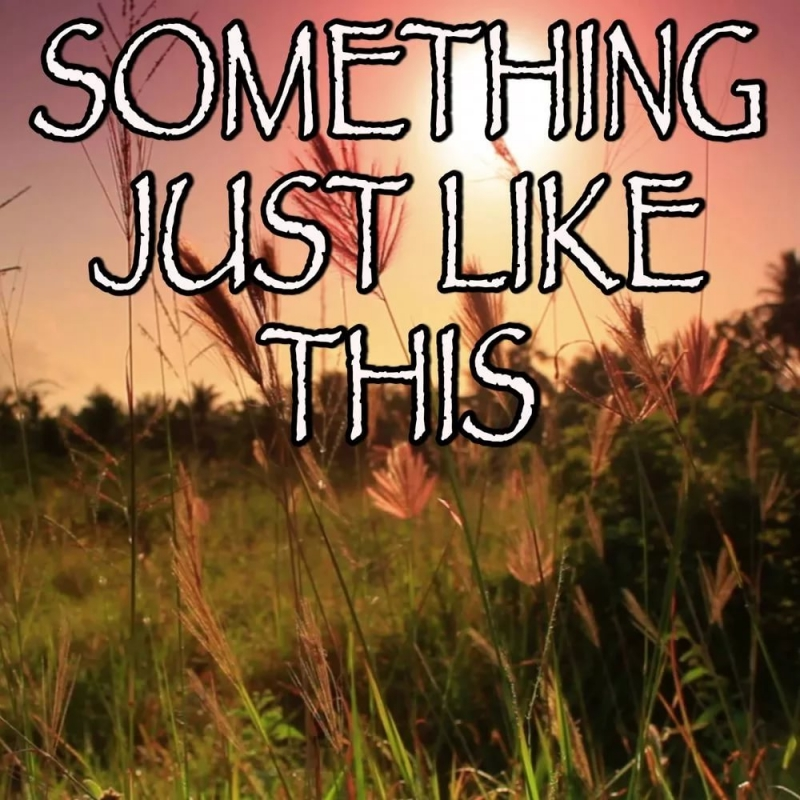 Unknown artist - Something Just Like This - Tribute to The Chainsmokers and Coldplay Instrumental Version
