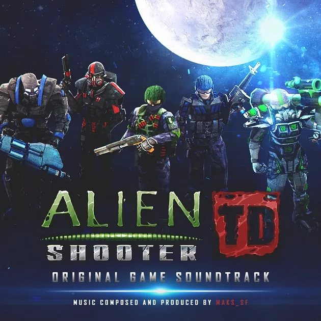 Untitled Project Of Maks_SF - Kill Them All Alien Shooter TD Soundtrack