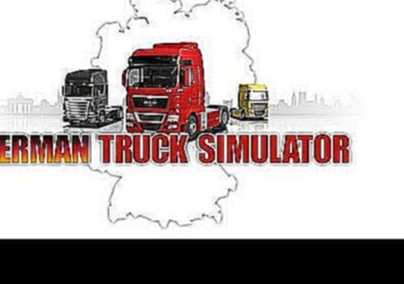 German Truck Simulator - Map Soundtrack