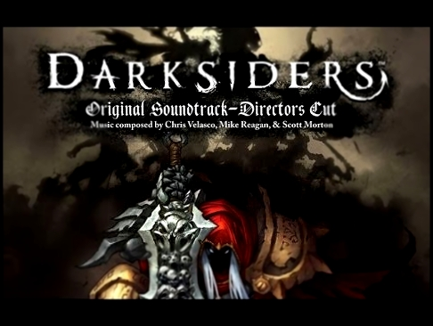 Darksiders Original Soundtrack / Scott Morton - End Credits