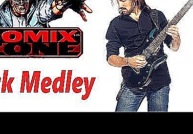 Comix Zone OST cool ROCK medley ! (cover by ProgMuz)
