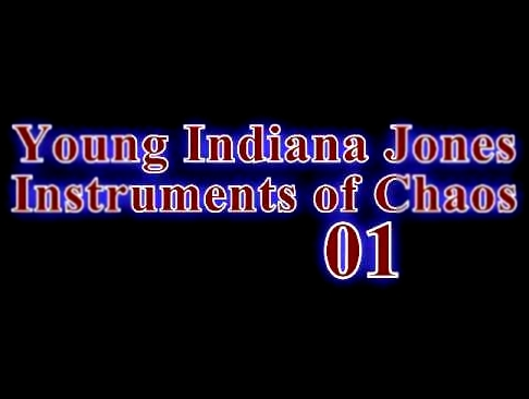 Young Indiana Jones - Instruments of Chaos - 01