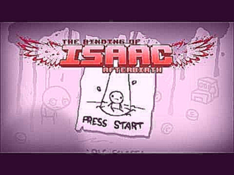 The Binding of Isaac: Afterbirth - Morituros (Extended)