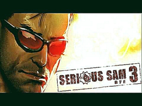 39 - Xtra Bonus Hero - Serious Sam 3 BFE OST