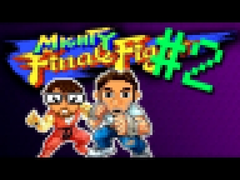 Power Trip - Game 058 | Mighty Final Fight - part 02