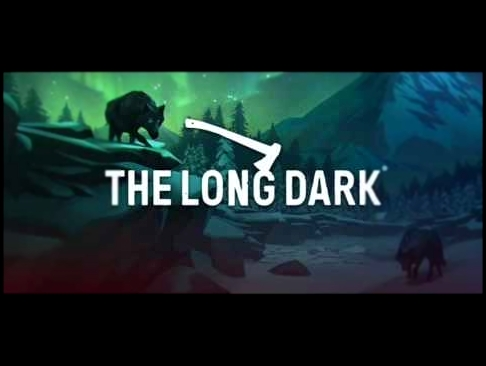 The Long Dark OST - Kingdom of snow