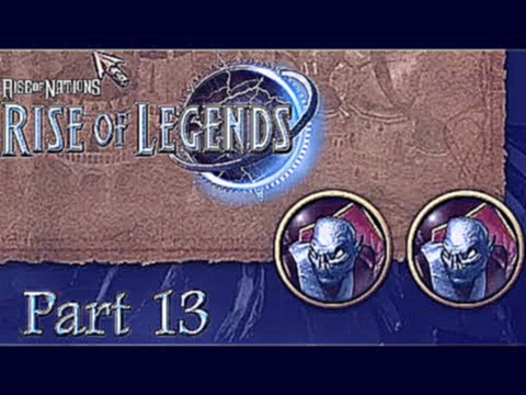 Two Generals For The Price of One! | Rise of Legends Part 13