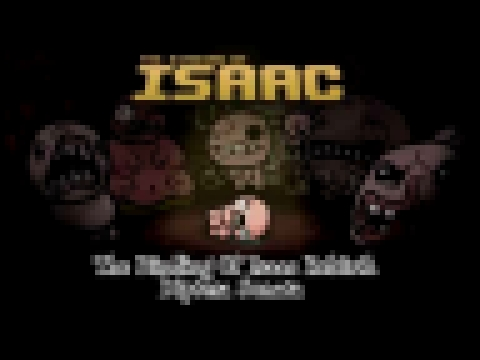 The Binding Of Isaac: Rebirth – Diptera Sonata