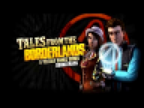 Tales From the Borderlands Episode 1 Soundtrack - Sasha's Intuition