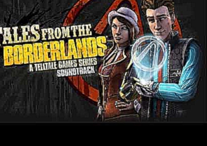 Tales From the Borderlands Episode 1 Soundtrack - Lonely Road