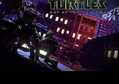 Teenage Mutant Ninja Turtles: Out of the Shadows OST - Turtle Power (Partners in Kryme Full)