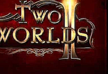 Two Worlds 2 OST 27 - Rock Vocal Theme