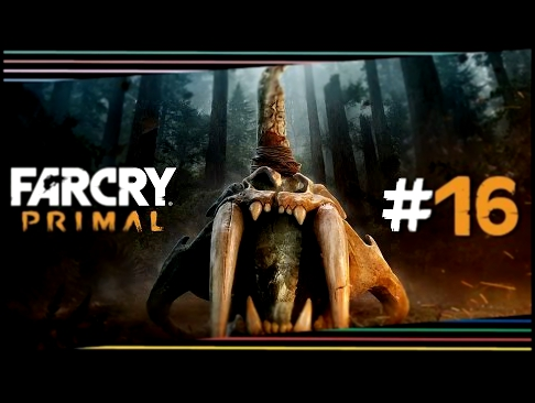 "Far Cry Primal #16 ""Wilde Tiere muss man zähmen"" Let's Play Far Cry Primal Deutsch/German"