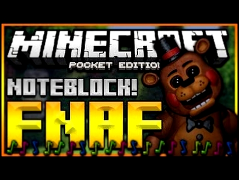 Minecraft Note Block Remake Ep9 I Five Nights At Freddy's Song