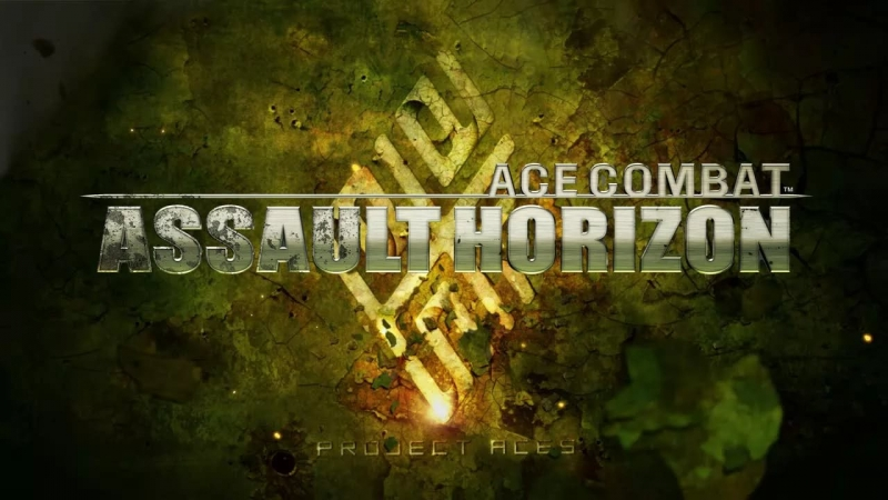 ACE COMBAT 7 -Assault Horizon- - Gotta Stay Fly