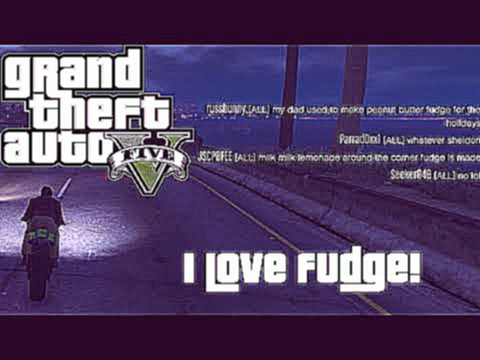Grand Theft Auto Online Funny Moments - I Love Fudge!
