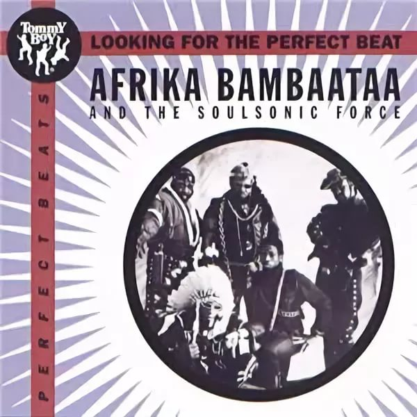 Afrika Bambaataa - Looking For The Perfect Beat