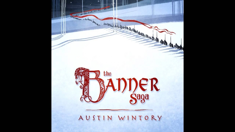 Austin Wintory - 05 Cut with a Keen-Edged Sword The Banner Saga OST