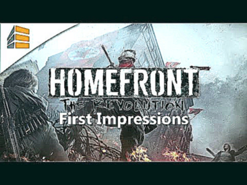 First Impressions - Homefront The Revolution Closed Beta