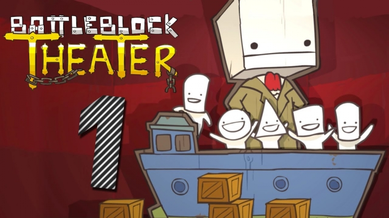 Battleblock Theater - Chapter 5/6