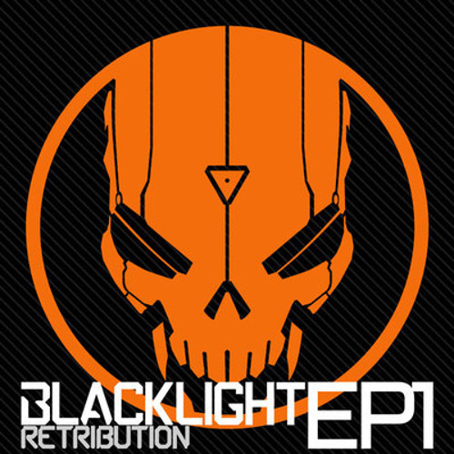 Blacklight Retribution - The War Drums