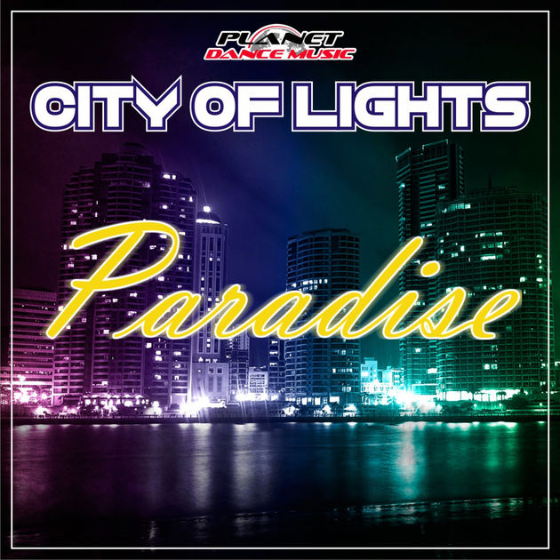 City Of Lights - Paradise Radio Edit