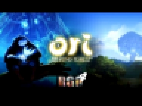 """RAPGAMEOBZOR 4"" - Ori and the Blind Forest"
