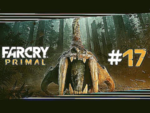 "Far Cry Primal #17 ""Das geplanten Chaos geht weiter folgen"" Let's Play Far Cry Primal Deutsch/German"