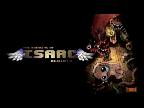 The Binding of Isaac Rebirth - Official Soundtrack (Full OST)