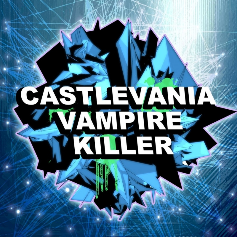 Dubstep Hitz - Castlevania Dubstep Remix