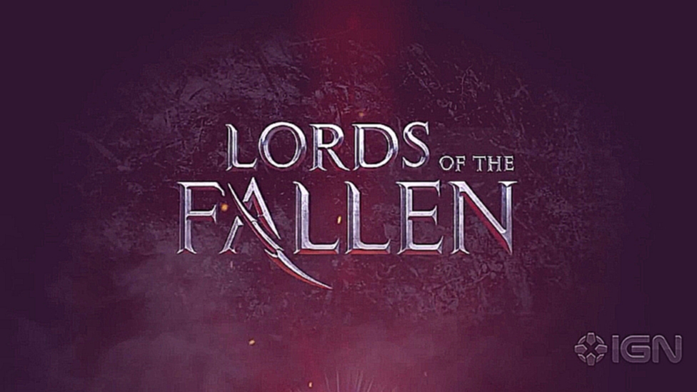 Lords of the Fallen - Launch Tailer