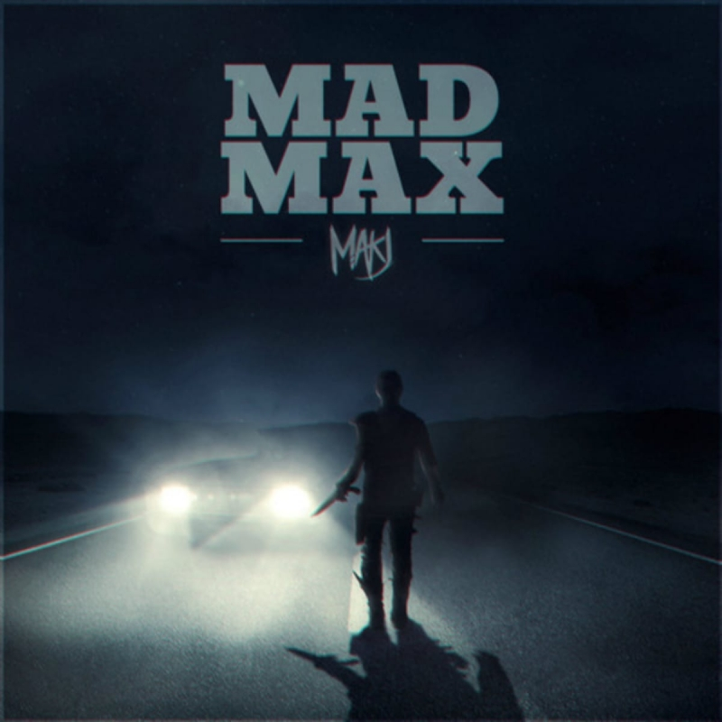 MAKJ - Mad Max Original Mix