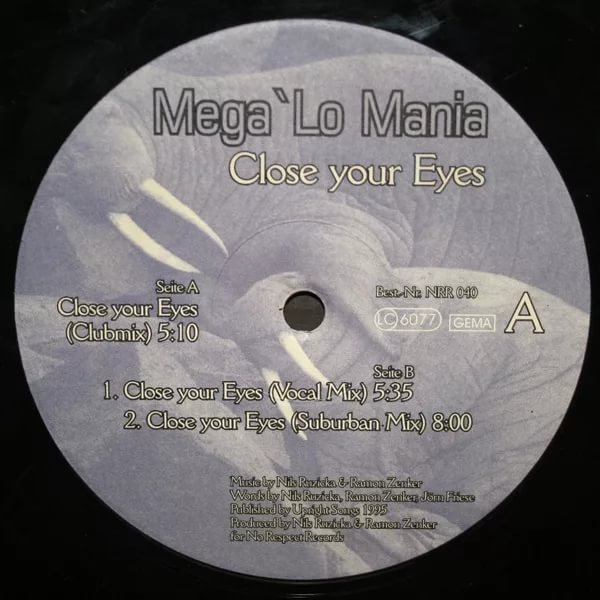 Mega'lo Mania - Closes Your Eyes '97