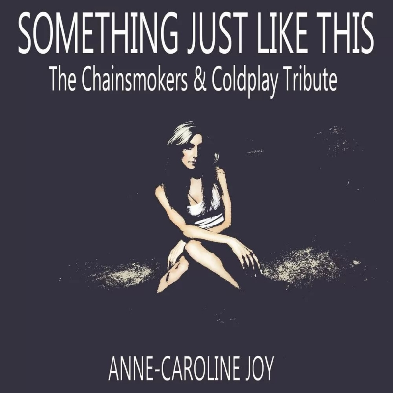 Shannon Nelson - Something Just Like This The Chainsmokers & Coldplay Tribute