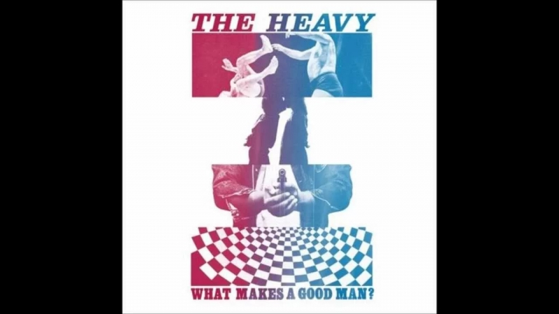 The Heavy - What Makes A Good Man? OST NHL 13
