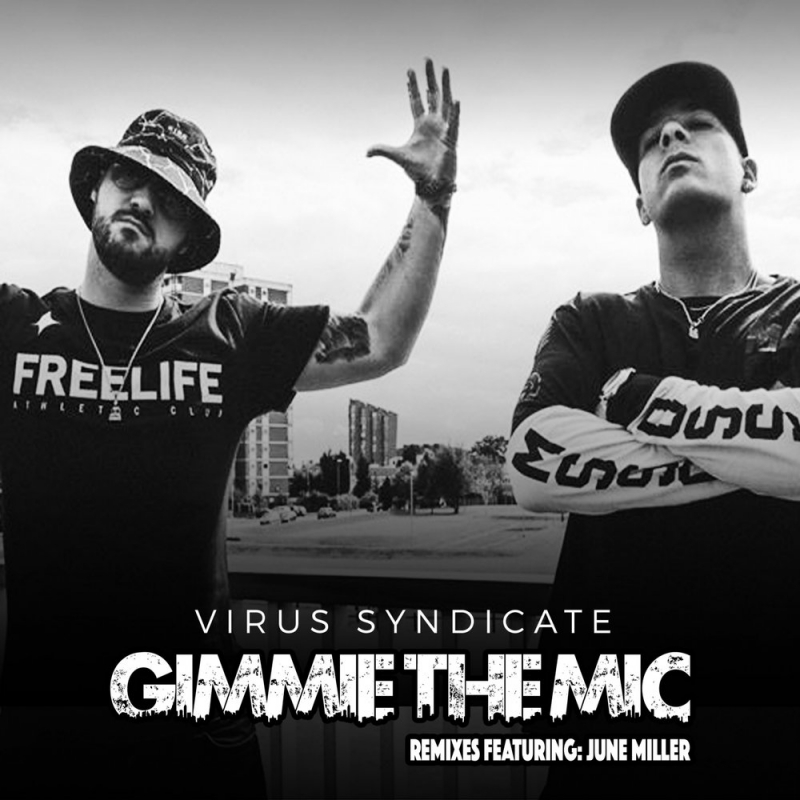 Virus Syndicate - Gimme the Mic